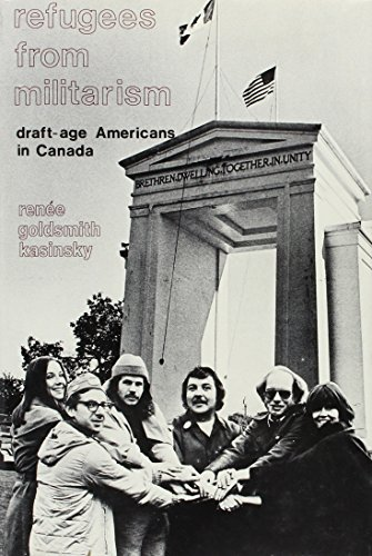 9780878551132: Refugees from Militarism: Draft-age Americans in Canada