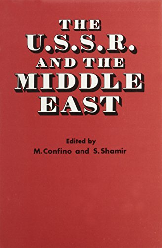 9780878551606: The U. S. S. R. and the Middle East