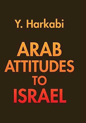 9780878551682: Arab Attitudes to Israel