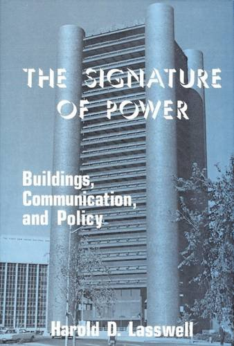 9780878552894: The Signature of Power: Buildings, Communications, and Policy
