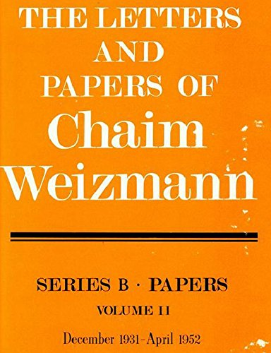 9780878552979: The Letters and Papers of Chaim Weizmann (Series B: Letters): 1931-1952: Series B, Papers 1931- 1952