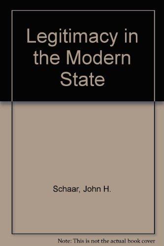 Legitimacy in the Modern State: Schaar, John H.
