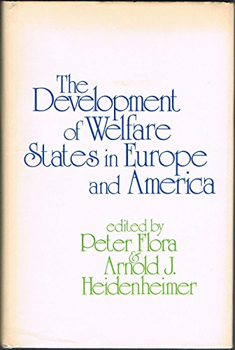 The Development of Welfare States in Europe and America
