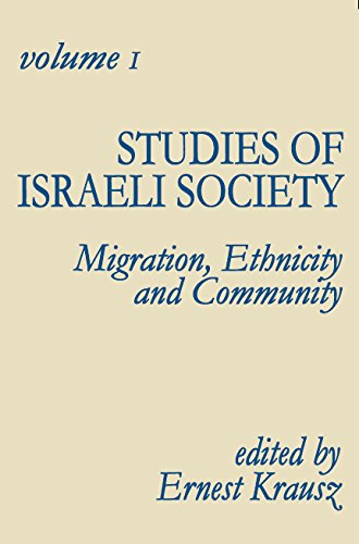 9780878553693: Studies of Israeli Society: Migration, Ethnicity and Community (Publication Series of the Israel Sociological Society)