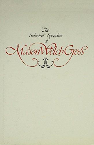 The Selected Speeches of Mason Gross: McCormick, Richard P.