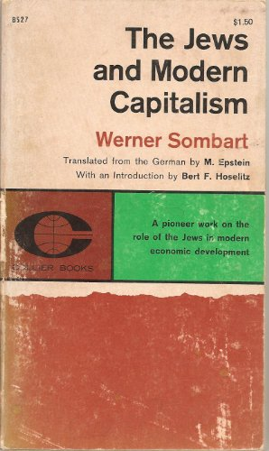9780878554027: The Jews and Modern Capitalism