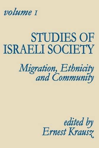 9780878554140: Studies of Israeli Society: Migration, Ethnicity and Community