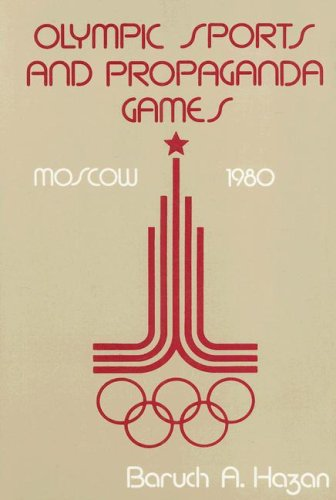 9780878554362: Olympic Sports and Propaganda Games: Moscow 1980