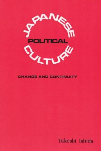 9780878554652: Japanese Political Culture: Change and Continuity