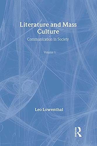 9780878554898: Literature and Mass Culture (Communication in Society Series)