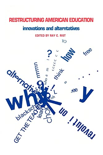 9780878555338: Restructuring American Education: Innovations and Alternatives