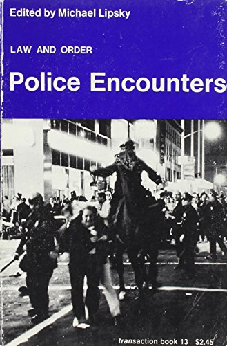 9780878555635: Law and Order, Police Encounters. (Trans-action books)