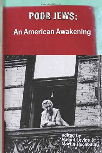 9780878555703: Poor Jews: An American Awakening