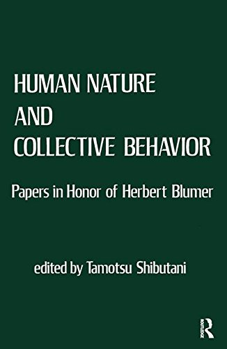 9780878555819: Human Nature and Collective Behavior: Papers in Honor of Herbert Blumer