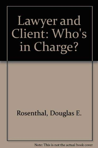 9780878556113: Lawyer and Client: Who's in Charge? (Law and society)