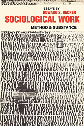 9780878556304: Sociological Work: Method and Substance