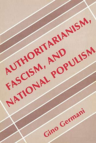 9780878556427: Authoritarianism, Fascism, and National Populism