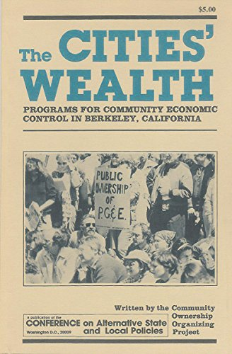 9780878556656: The Cities' Wealth: Programs for Community Economic Control