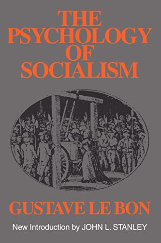 9780878557035: The Psychology of Socialism (Social Science Classics Series)