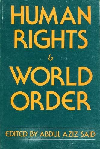 9780878557189: Human Rights and World Order