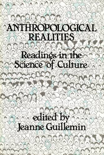 Anthropological Realities: Readings in the Science of Culture (Transaction/Society Texts)
