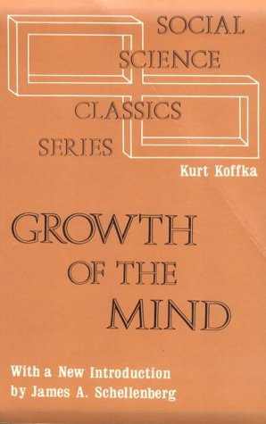 9780878557844: The Growth of the Mind (Social Science Classics)