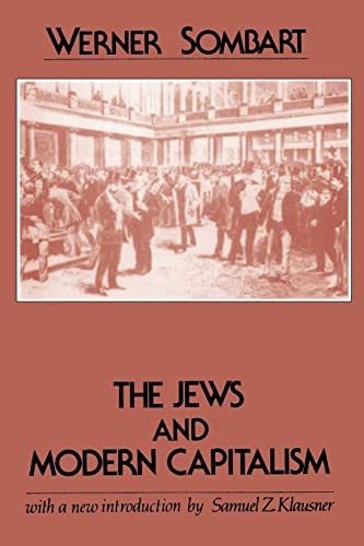 9780878558377: The Jews and Modern Capitalism (Classics in Social Science Series)