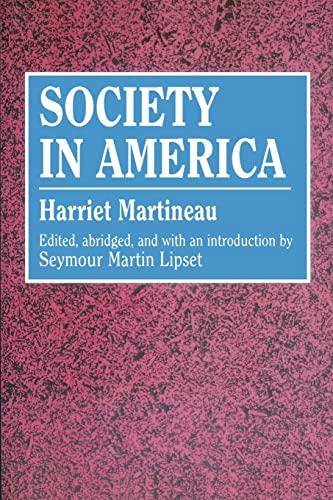 9780878558537: Society in America (Social Science Classics)