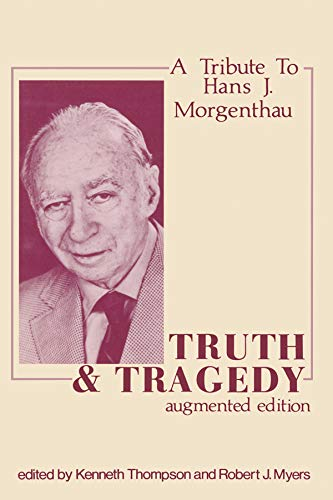 9780878558667: Truth and Tragedy: A Tribute to Hans J. Morganthau: Tribute to Hans J. Morgenthau