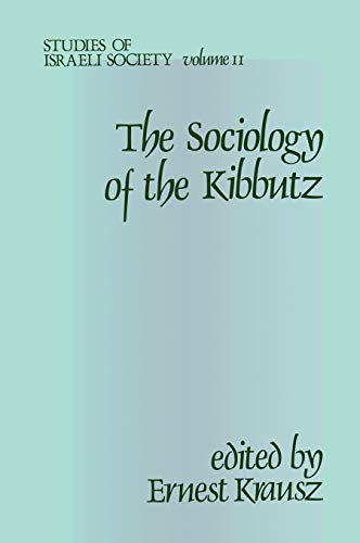 9780878559022: Studies of Israeli Society: Sociology of the Kibbutz: 002