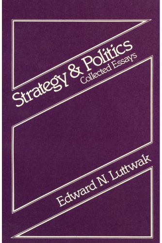 9780878559046: Strategy and Politics: Collected Essays