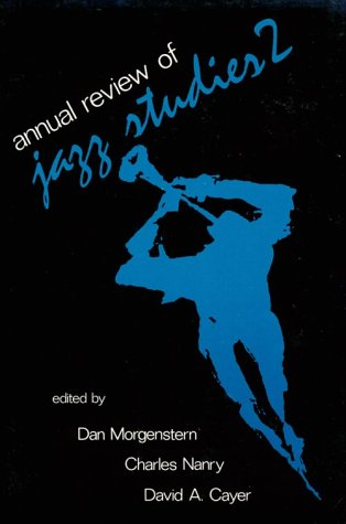 9780878559060: Annual Review of Jazz Studies 2: Features Thelonious Monk, Mc Coy Tyner, Count Basie, John Coltrane