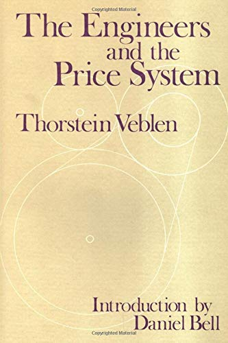 9780878559152: The Engineers and the Price System (Social Science Classics Series)