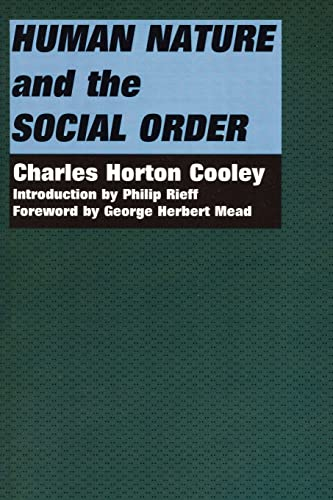 9780878559183: Human Nature and the Social Order (Social Science Classics Series)
