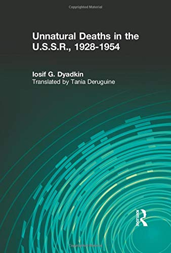 9780878559190: Unnatural Deaths in the U.S.S.R.: 1928-1954
