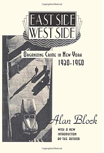 9780878559312: East Side-West Side: Organizing Crime in New York 1930-1950