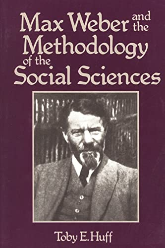 9780878559459: Max Weber and the Methodology of the Social Sciences