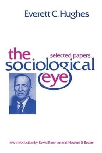 9780878559596: The Sociological Eye (Social Science Classics)
