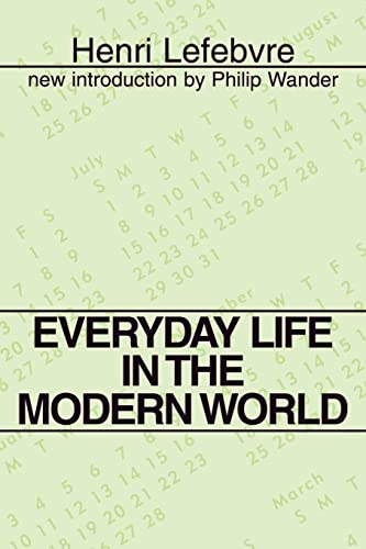 9780878559725: Everyday Life in the Modern World (Classics in Communication and Mass Culture (Paperback))