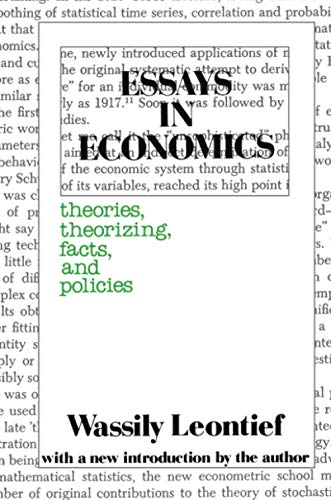 1 economics economics essay essay in in theorizing theory vol This essay introduces a symposium on value and exchange as alternative organizing concepts for the pursuit of economic theorizing these concepts pertain to two.