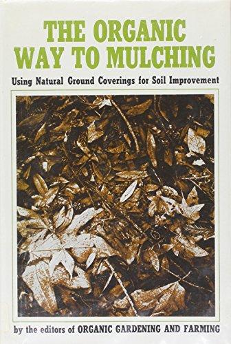 Organic Way to Mulching