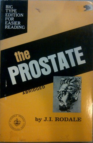 The Prostate: J.I. Rodale