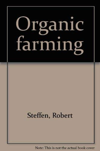 9780878570195: Organic farming: methods and markets;: An introduction to ecological agriculture