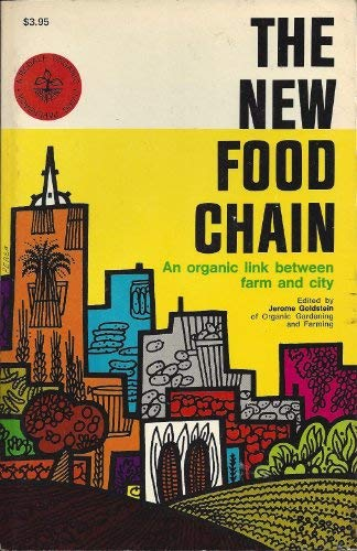 The New Food Chain. An Organic Link Between Farm and City