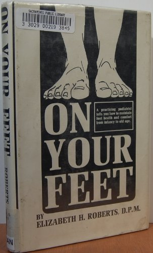 On Your Feet: Roberts, Elizabeth H.