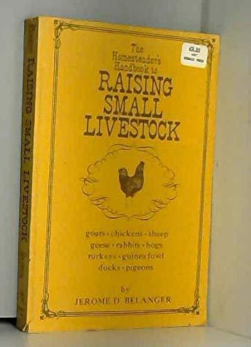 9780878571222: Homesteader's Handbook to Raising Small Livestock
