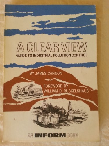 A clear view: Guide to industrial pollution control: James Spencer Cannon