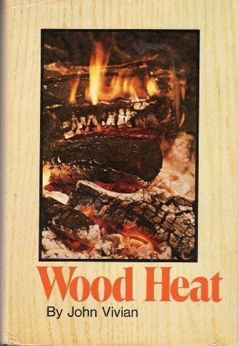 Wood Heat: Vivian, John