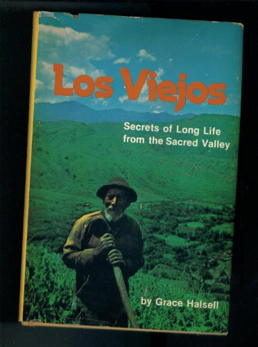9780878571352: Viejos, Los: Secrets of Long Life from the Sacred Valley