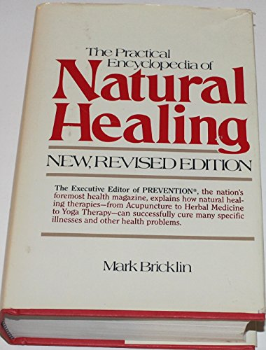 The Practical Encyclopedia of Natural Healing